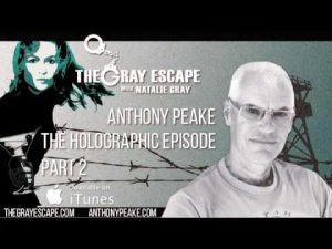 Anthony-Peake-The-Holographic-Episode-Part-2