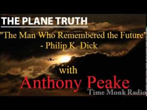 Anthony-Peake-The-Man-Who-Remembered-the-Future-Philip-K.-Dick-The-Plane-Truth-PTS3098