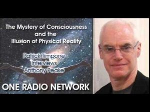 Anthony-Peake-The-Mystery-of-Consciousness-and-the-Illusion-of-Physical-Reality