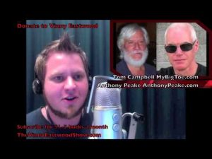 Reality-is-Virtual-Consciousness-is-king-Anthony-Peake-and-Tom-Campbell-13Feb2013-1-of-2