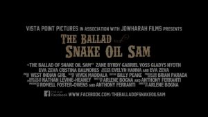 THE-BALLAD-OF-SNAKE-OIL-SAM-Trailer