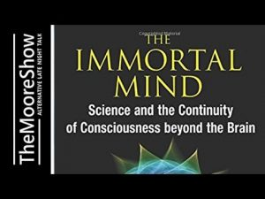 The-Immortal-Mind-Science-and-the-Continuity-of-Consciousness-beyond-the-Brain