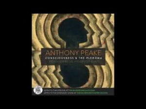 Higherside-Chats-Anthony-Peake-Consciousness-Altered-States-The-Pleroma