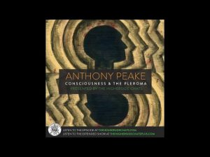 Anthony-Peake-Consciousness-Altered-States-vesves-The-Pleroma